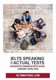 دانلود IELTS Speaking Actual Tests ژانویه تا آوریل 2019